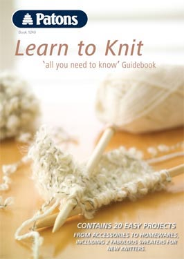 Learn To Knit : Home / KNITTING PATTERNS / Patons Patterns / Learn to Knit